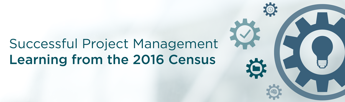 Tab 3 : Successful Project Management: Learning from the 2016 Census
