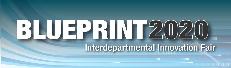 Blueprint 2020 interdepartmental innovation fair csps blueprint 2020 interdepartmental innovation fair malvernweather Images