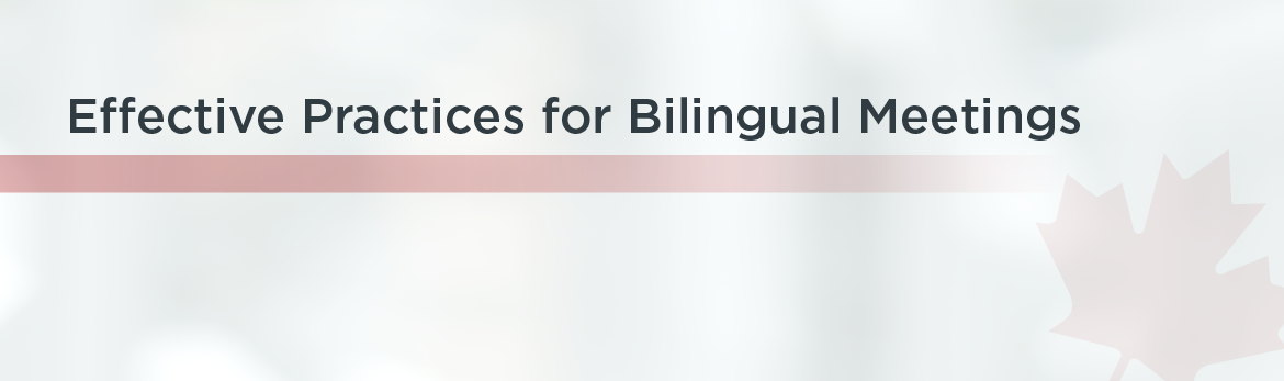 Tab 5 : Effective Practices for Bilingual Meetings