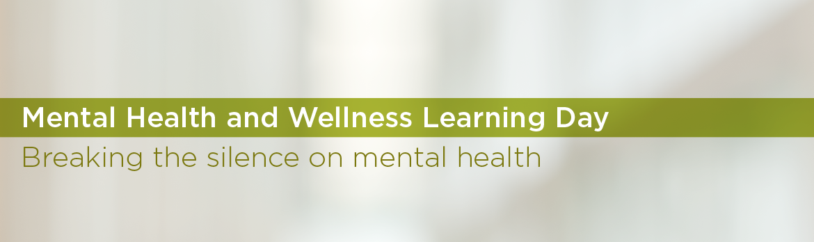Tab 3 : Mental Health and Wellness Learning Day