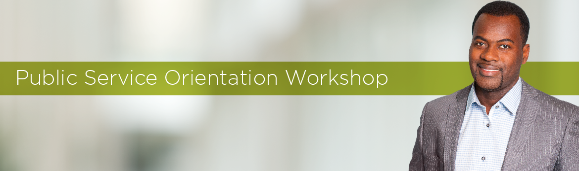 Tab 4 : Public Service Orientation Workshop