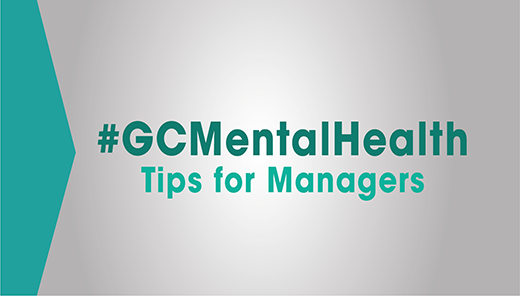 #GCMentalHealth: Tips for Managers